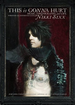 2011-05-06-nikki_sixx_this_is_gonna_hurt